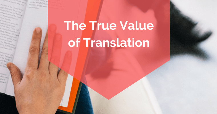 the true value of translation