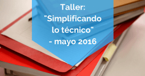 Taller para traductores - Simplificando lo técnico