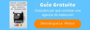 Guía gratuita - por qué contratar una agencia de traducción
