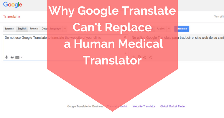 6527c66e3be5 Why Google Translate Can t Replace a Human Medical Translator ...