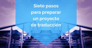 preparar un proyecto de traducción