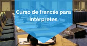 Curso de francés para intérpretes - BA