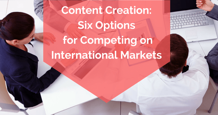 Content Creation- competir on the international market